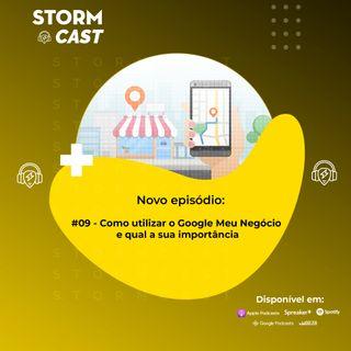 #09 - Como utilizar o Google Meu Negócio e qual a sua importância