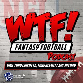 WTF! Fantasy Football Podcast