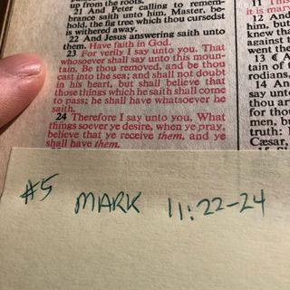 Week 5 Mark 11:22-24