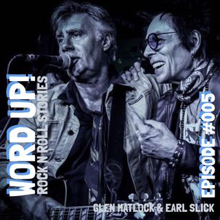 #005 GLEN MATLOCK (The Sex Pistols/The Rich Kids) & EARL SLICK (David Bowie/John Lennon)