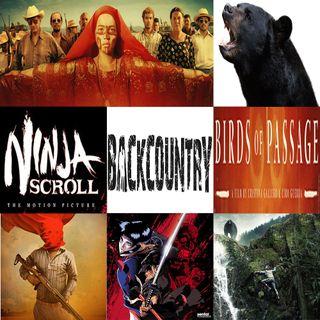 Week 128: (Birds of Passage (2018), Backcountry (2014), Ninja Scroll (1993))