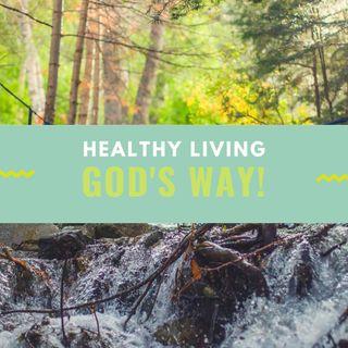 Healthy Living God's Way