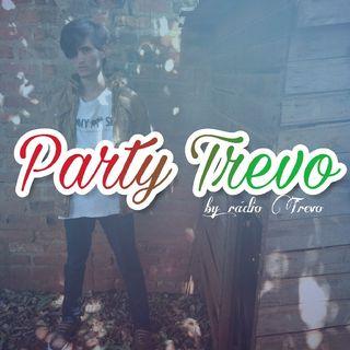 Party Trevo (#8Agosto)