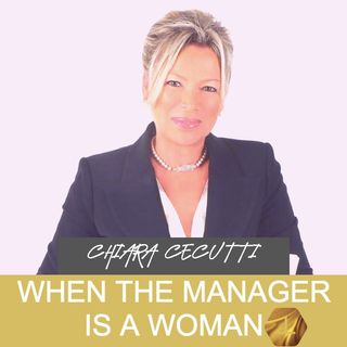 """When the Manager is a Woman"" with Chiara Cecutti   🎧🇺🇸"
