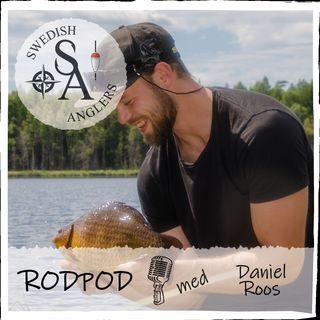 Swedish Anglers RodPod Avsnitt 11 med Daniel Roos