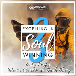 Excelling in Soul Winning - Part 3