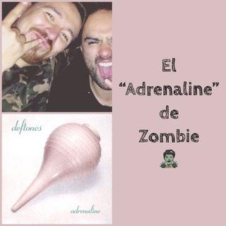 """El """"Adrenaline"""" de Zombie"""