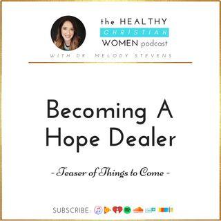 Becoming A Hope Dealer