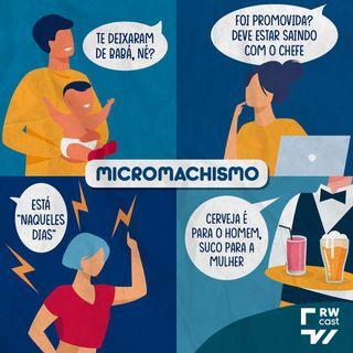 Micromachismo: atitudes sutis enraizadas na nossa cultura