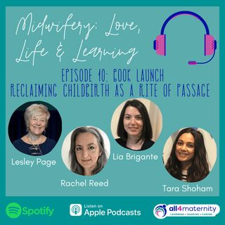 10: Reclaiming Childbirth as a Rite of Passage