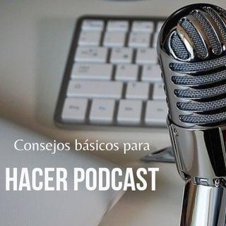 Consejos básicos para empezar en el podcasting