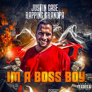 10. Justin Case Rapping Grandpa - I'm a Boss Boy
