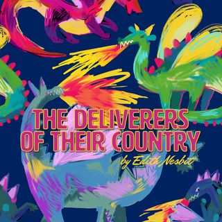 The Deliverers Of Their Country by Edith Nesbit
