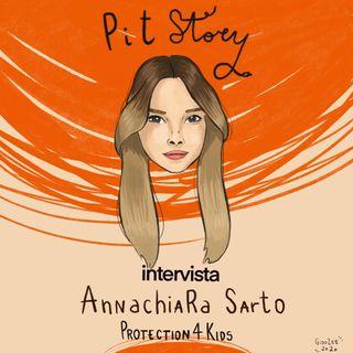 Intervista con Annachiara Sarto (Direttrice di Protection4Kids) - PitStory Extra Pt. 32