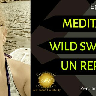 Wilds swimming _ Episode#13 _ Zero Impact On Infinity