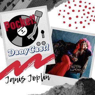 Danycast Pocket 4: Janis Joplin!
