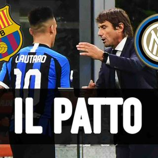 Lautaro Martinez, 'patto Barcellona' con Conte. Ma occhio all'epilogo a sorpresa