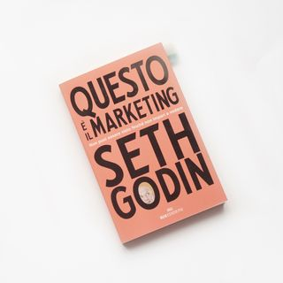 Questo è il marketing - Seth Godin