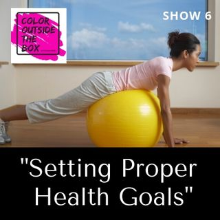 Setting Proper Health Goals with Tre' Cook
