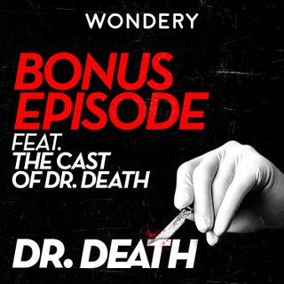 The Cast of Dr. Death, Live from Hollywood