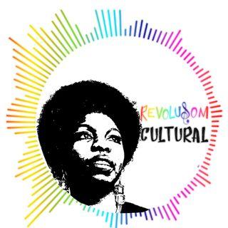 #05 RevoluSOM Cultural - Nina Simone