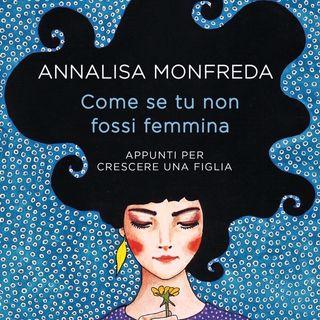 #Safe Come se tu non fossi femmina. Intervista a Annalisa Monfreda