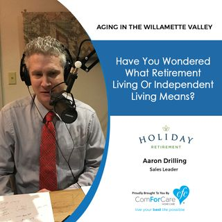 3/2/18: Aaron Drilling with Holiday Retirement at Madrona Hills | Have you wondered what Retirement Living or Independent Living means?
