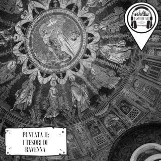 Puntata 11 - I tesori di Ravenna