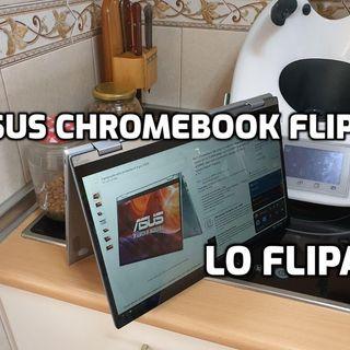 Mi experiencia con el Chromebook Asus Flip /TEC