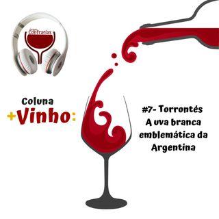 #7- Torrontés a uva branca emblemática da Argentina.
