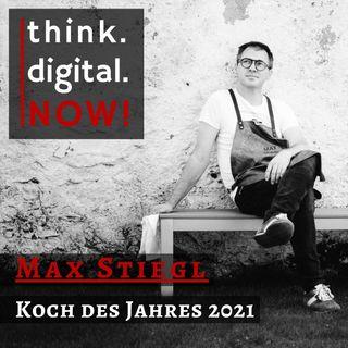 #023 Koch des Jahres 2021 Max Stiegl im Interview
