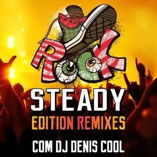 Rock Steady Edition Remixes