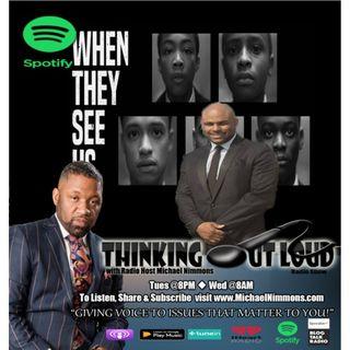 Pt 2. Black & Blue: #WhenTheySeeUs; The Conversation feat. Atty Boyd White