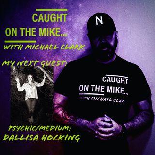 Episode 23- The Spirit and Spark of Psychic & Medium- Dallisa Hocking