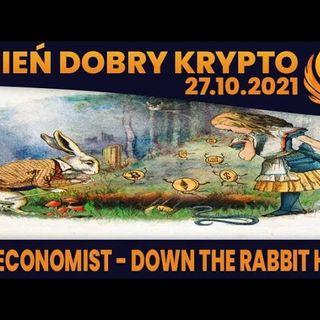 #DDK | 27.10.2021 | THE ECONOMIST - CZYŻBY...? SHIBA - PETYCJE O ROBINHOOD? SŁABSZY DOLAR DO KOŃCA ROKU?