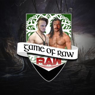 Riddle Keith Orton - Game of RAW Podcast Ep. 12
