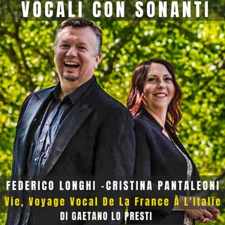 "12) ""VIE - Voyage vocal de la France à l'Italie"" di FEDERICO LONGHI e CRISTINA PANTALEONI (2021)"