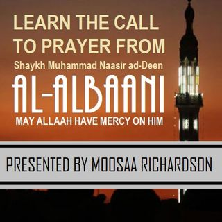 Learn How to Pronounce the Athaan and Iqaamah