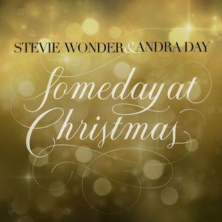 Speciale Natale: Parliamo del brano SOMEDAY AT CHRISTMAS ma anche di STEVIE WONDER e ANDRA DAY, dato che ricordiamo il loro duetto del 2015.
