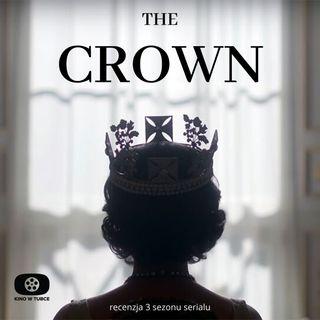 THE CROWN sezon 3 - jest jeszcze lepiej - recenzja Kino w tubce