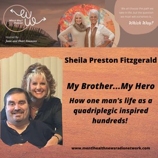 My Brother...My Hero - How one man's life as a quadriplegic inspired others