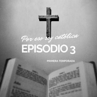 03. Por eso soy católica T1