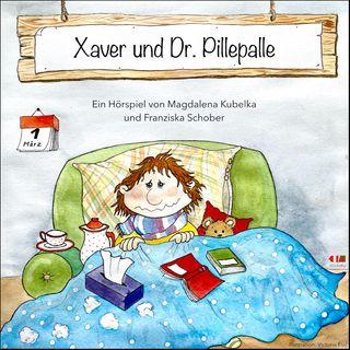 Xaver und Dr. Pillepalle
