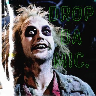 Episode 137: BIO-EXORCISTS & TIM BURTON (BEETLEJUICE film review)