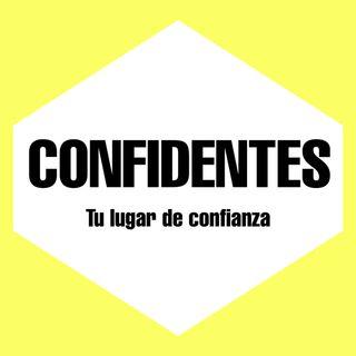 Confidentes