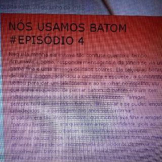 Nós Usamos Batom #episodio4