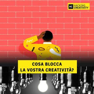 50 - Cosa blocca la vostra creatività?