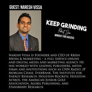 Episode 31 | Naresh Vissa - Founder and CEO of Krish Media & Marketing