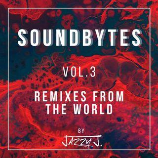 Soundbytes vol.3 - Remixes from the world