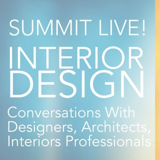 Summit Live! Interior Design Conversations